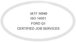 ISO / TS 16949, ISO 14001, Ford Q1, Certified Job Services